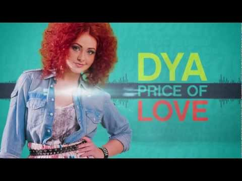 DYA - PRICE OF LOVE (Radio Edit) produced by Dr.COSTI 2012