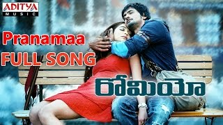 Pranamaa Full Song || Romeo