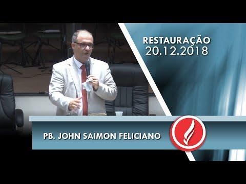 Noite da Restauração - Pb. John Saimon Feliciano - 20 12 2018