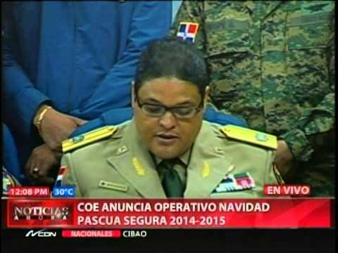 COE anuncia operativo Navidad Pascua Segura 2014-15