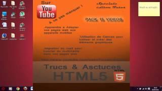 Début spéciale édition, tout apprendre sur le HTML5 [Pré-requis] part. 0/15