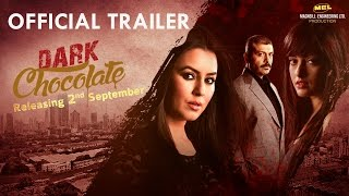 Dark Chocolate Official Trailer