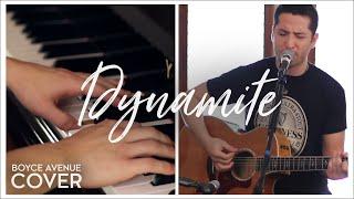 Dynamite - Taio Cruz (Boyce Avenue acoustic/piano cover) on iTunes & Spotify