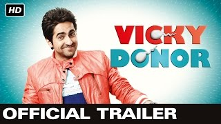 Vicky Donor - Official Trailer | Ayushmann Khurrana, Yami Gautam