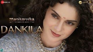 Dankila | Manikarnika
