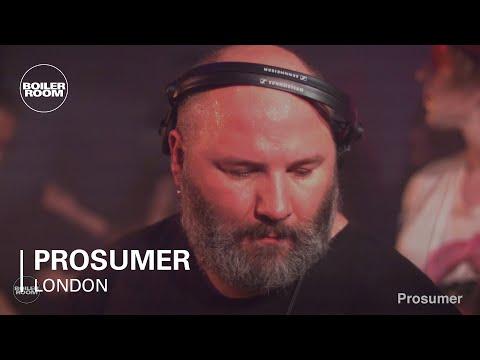 Prosumer Boiler Room London DJ Set - UCGBpxWJr9FNOcFYA5GkKrMg