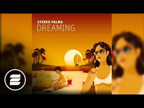 Stereo Palma - Dreaming (Dave Ramone Radio Edit)