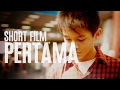 PERTAMA a first love story - short film (2009)