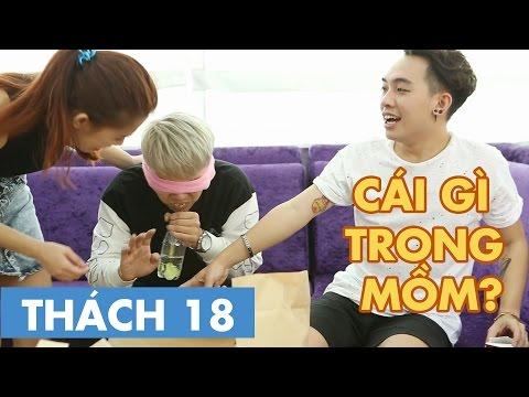 THÁCH 18 | CÁI GÌ TRONG MỒM? (Phở, Thảo & Duy Khánh Zhou Zhou) [Clip Hài Hước]