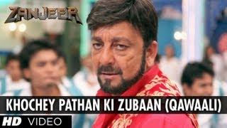 Khochey Pathan Ki Zubaan - Zanjeer