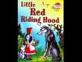 """Сказка на английском языке """"Красная шапочка"""". A fairy tale """"Little Red Riding Hood""""."""