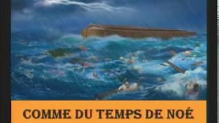 Comme du temps de Noé