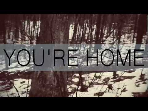 Satellites & Sirens - You're Home (Official Lyric Video)