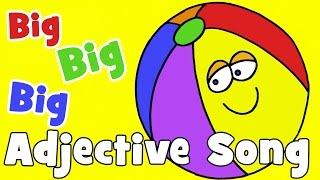 Big, Big, Big, The Adjective Song, MapleLeaf English Songs
