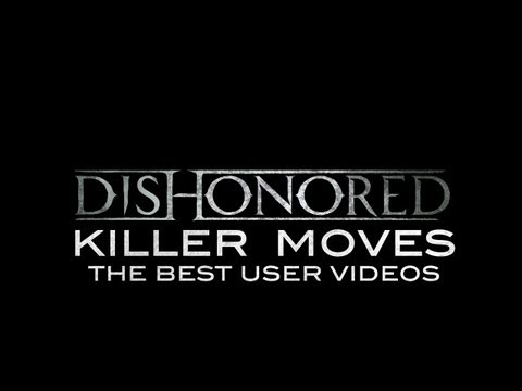 Dishonored -- Killer Moves -3Kf3oBu7MRY