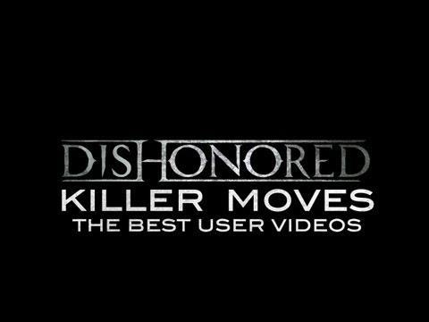 Dishonored -- Killer Moves -3Kf3oBu7MRY