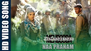 Naa Pranam Video Song | Mehbooba
