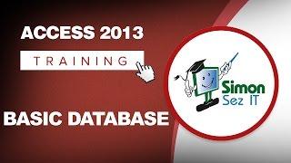 Microsoft Access 2013 Training - Understanding a Basic Database ...