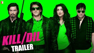 Kill Dil - New Trailer