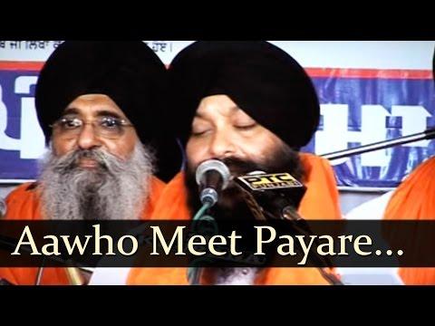 Punjabi Devotional Gurbani Shabad Kirtan - Aavo Meet Pyare - Kya Soche Baram Bara