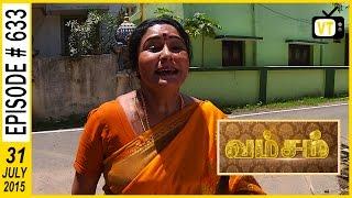 Vamsam 31-07-2015 Suntv Serial   Watch Sun Tv Vamsam Serial July 31, 2015