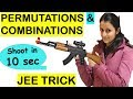 PERMUTATIONS AND COMBINATIONS -IITJEE /NDA/AIRFORCE/RAILWAYS/BANKING/SSC-CGL TRICK/