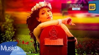 Lakmini Udawaththa - Me Wage Aye