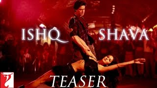 Ishq Shava - Song Teaser - Jab Tak Hai Jaan