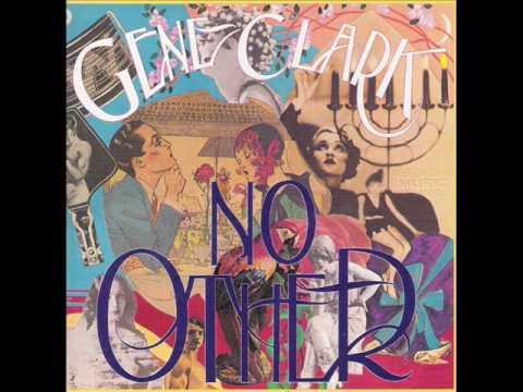 Gene Clark - From A Silver Phial