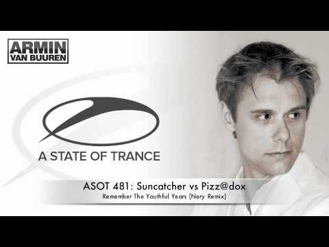 ASOT 481: Suncatcher vs Pizz@dox - Remember The Youthful Years (Nery Remix) - armadamusic