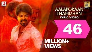 Mersal - Aalaporaan Thamizhan Tamil Lyric Video  Vijay  A R Rahman  Atlee