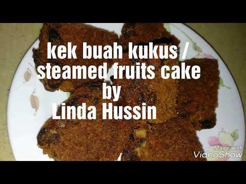 Kek Buah Kukus Lembab & Tekstur Padat / Moist & Well Texture Steamed Fruits Cake by Linda Hussin