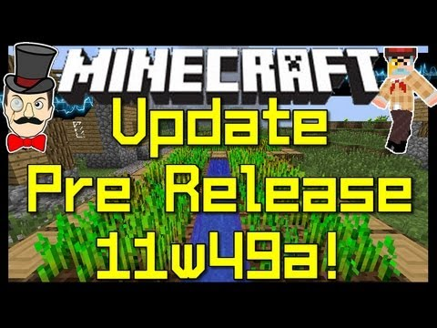 Minecraft PRE RELEASE Snapshot 11w49a Out - Crop Trampling of Justice ! Download !