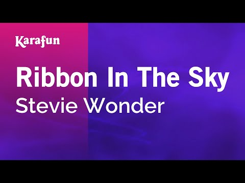 Karaoke Ribbon In The Sky - Stevie Wonder *