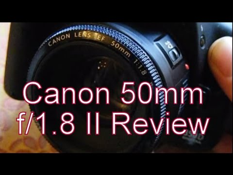 Fast, Light, Sharp and Cheap - The Canon 50mm f/1.8 EF II Lens