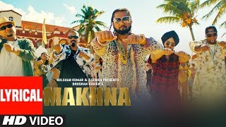 MAKHNA Video With Lyrics   Yo Yo Honey Singh  Neha Kakkar, Singhsta, TDO  Bhushan Kumar