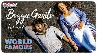 Boggu Ganilo Lyrical | World Famous Lover