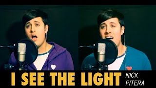 I See The Light - Disney's Tangled - Nick Pitera (cover)