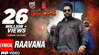 RAAVANA Full Song With Lyrics - Jai Lava Kusa