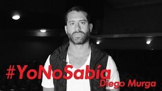 #YoNoSabía con Diego Murga