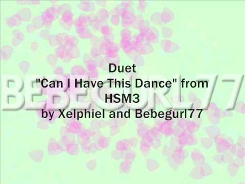 Duet Can I Have This Dance from HSM3 Vanessa Hudgens Zac Efron
