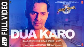 Full Video: Dua Karo | Street Dancer 3D
