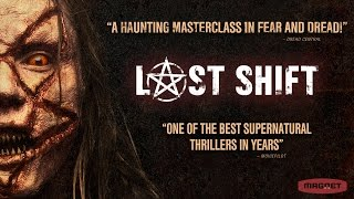 Last Shift - Official Trailer