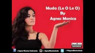 Agnes Monica - Muda (Le O Le O) (Audio) - YouTube