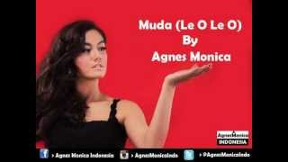 Single terbaru Agnes Monica berjudul Le O Le O, masih audio belum ada Video Clipnya. Cool!