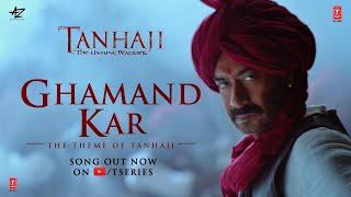 Ghamand Kar Song   Tanhaji The Unsung Warrior