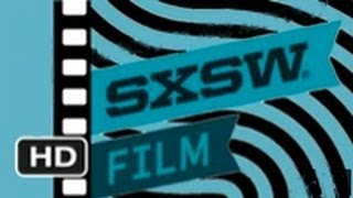 Now Playing at SXSW Film Festival 2012 - HD Mashup Movie
