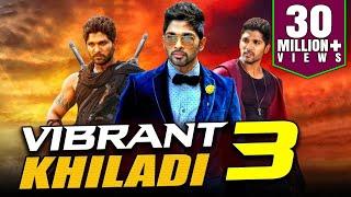 Vibrant Khiladi 3 2019 Telugu Hindi Dubbed Full Movie  Allu Arjun, Anushka Shetty, Manoj Manchu