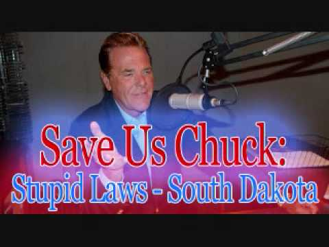 Save Us Chuck - Stupid Laws (South Dakota)