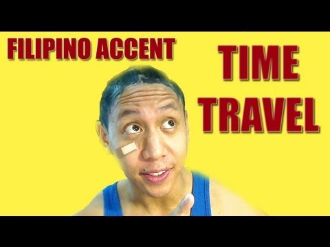 (Filipino Accent) Time Travel by Mikey Bustos